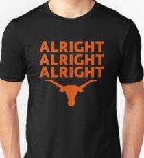 Alright Alright Alright Texas Unisex T-Shirt