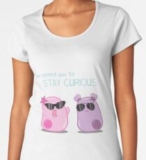Stay Curious! with the Amoeba Sisters Women's Premium T-Shirt