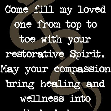 Bring healing and wellness to a Loved One | Prayer by ctaylorscs