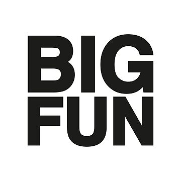Big Fun by hypnotzd