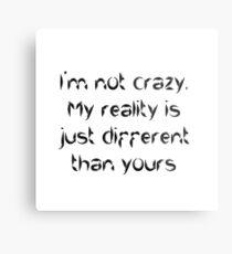 Im Crazy Quotes Metal Prints Redbubble