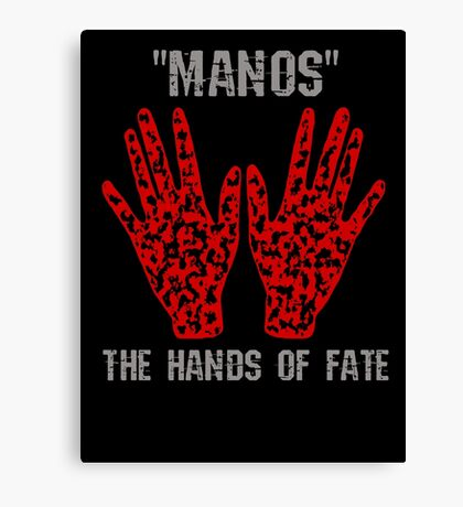 Manos: The Hands of Fate EDIT Canvas Print