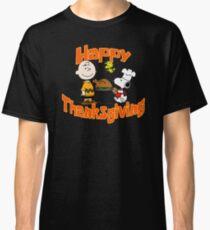 Happy Thanksgiving! Classic T-Shirt