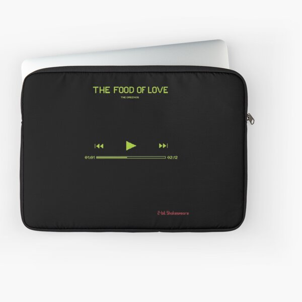 2 bit Shakespeare: The food of love Laptop Sleeve