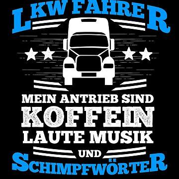 Truck Driver Trucker Coffee Gift Music Swearing T-Shirt by MrUrban