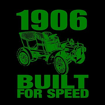 1906 BUILT FOR SPEED 2 GREEN by IMPACTEES