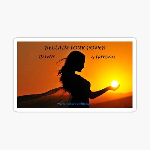 Reclaim Your Power Sticker