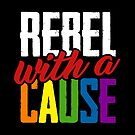 Rebel with a cause by ninthstreet