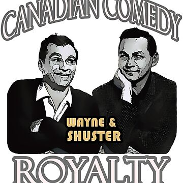 Canadian Comedy Royalty, Wayne & Shuster by michaelrodents