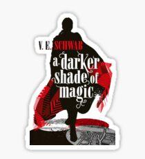 Ein dunklerer Schatten der Magie Sticker