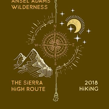 The Sierra High Route Hiking Trail Souvenirs, Ansel Adams Wilderness Trail Souvenirs for Hikers. The Sierra High Route for Hikers by manbird