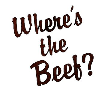 Where's The Beef? by theboonation