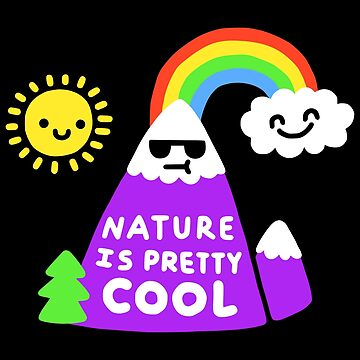 Nature Is Pretty Cool by obinsun