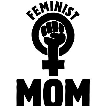 Feminist MOM by Boogiemonst