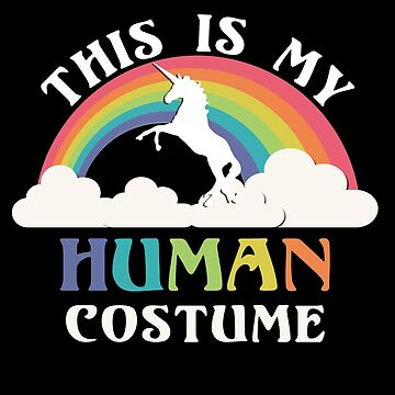 This is My Human Costume by flippinsg