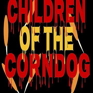 Children of the Corn-Dog by TheBoyTeacher