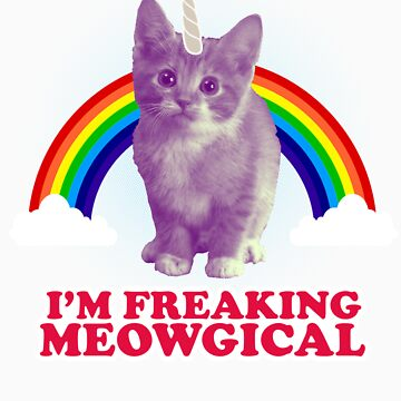 I'm freaking meowgical cat gift by LikeAPig