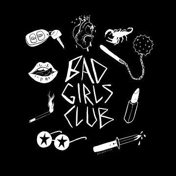 Bad Girls Club - Version 1 by alowerclass