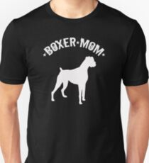 Boxer Dog Mom Design - Boxer Mom Unisex T-Shirt