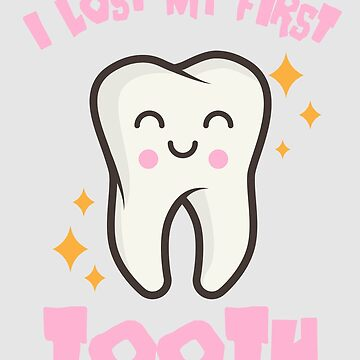 I Lost My First Tooth Art | Cute Baby Tooth Out Gift by NBRetail
