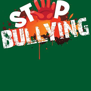 Stop Bullying Art | Cute Unique Anti Bullying Design Gift by NBRetail