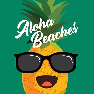 Aloha Beaches Art | Cute Hawaii Aloha Vacation Design Gift by NBRetail