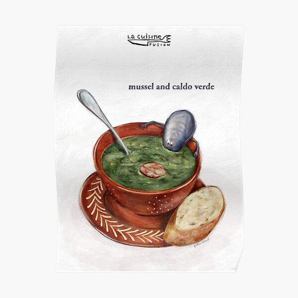 La Cuisine Fusion series - Mussel with Caldo Verde Poster