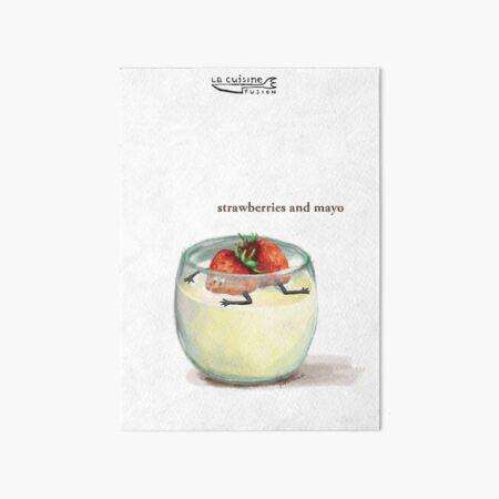 La Cuisine Fusion series - Strawberries and Mayo Art Board Print