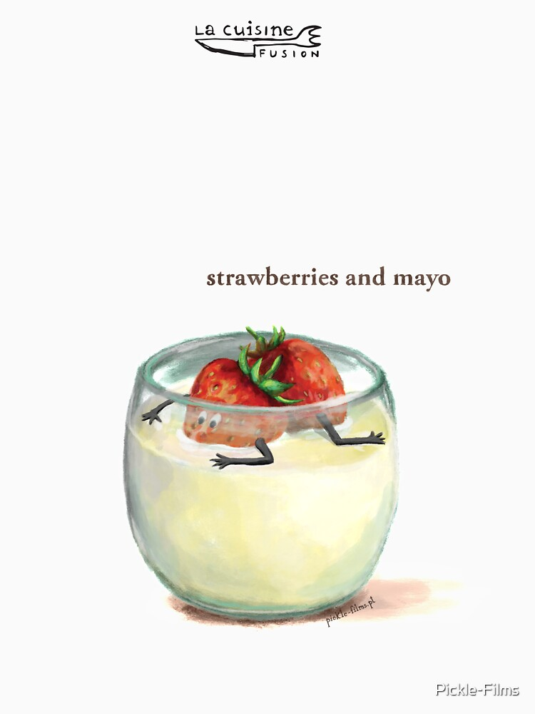 La Cuisine Fusion series - Strawberries and Mayo by Pickle-Films