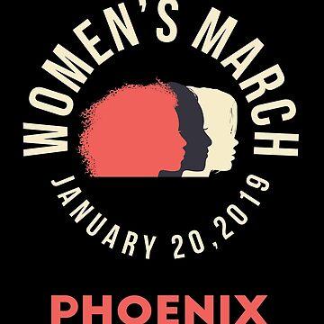 Women's March 2019 Phoenix Arizona by oddduckshirts