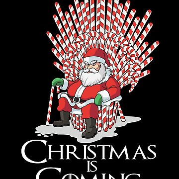 Cane Of Thrones Christmas Is Coming by linco11