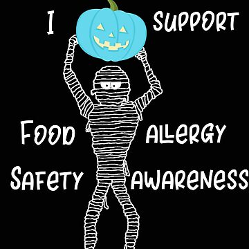 Teal Pumpkin Mummy Food Allergy I Support Food Allergy Awareness by stacyanne324