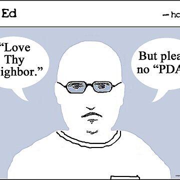 """Op"" Ed Comic strip - Love Thy Neighbor by cousinbessie"