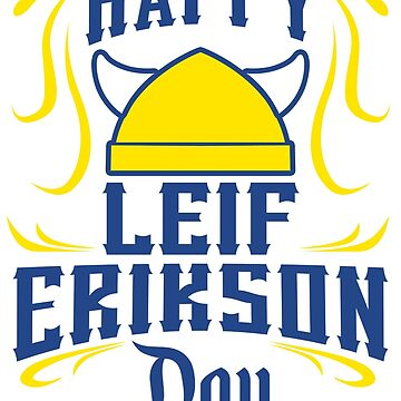 Happy Leif Erikson Day Viking October th AD by kh123856