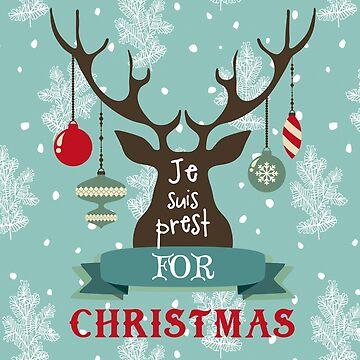 JE SUIS PREST CHRISTMAS by MIRIAMSMART