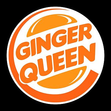 Funny Redhead Ginger Queen by SQWEAR