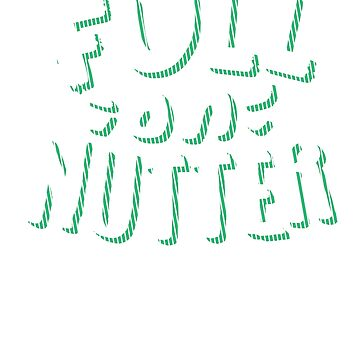Full On Nutter- Northern Ireland Tshirts Funny Sayings Souvenirs Clothing And Gifts by WickedDesigner