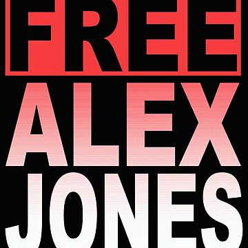 Free Alex Jones 1 by MARTYMAGUS1