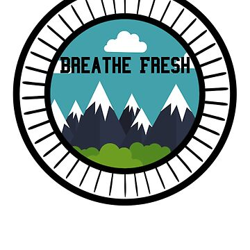 Breathe Fresh Air in The Mountains Ski Snow T-Shirt for Skiers or Snowboarders and Hikers by JollyKRogers
