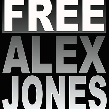 Free Alex Jones 2 by MARTYMAGUS1