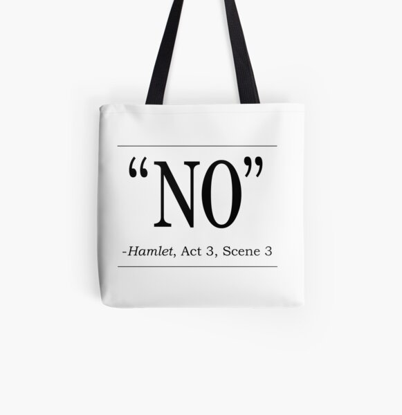 "Shakespeare Hamlet quote ""No"" All Over Print Tote Bag"