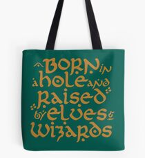 Born in a Hobbit hole Tote Bag