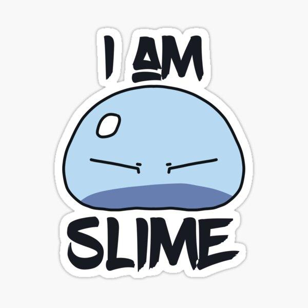 I Am Slime Sticker
