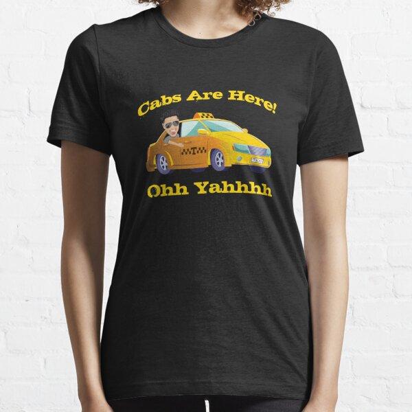 Drôle de taxis sont ici avec DJ Pauly D de la côte du New Jersey Ohh Yahhh T-shirt essentiel