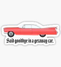 Getaway Car Taylor Swift  Sticker