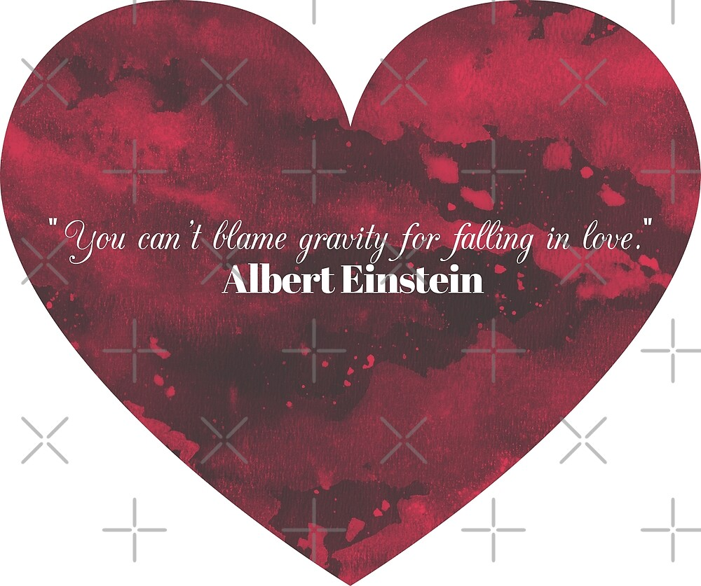 you can t blame gravity for falling in love