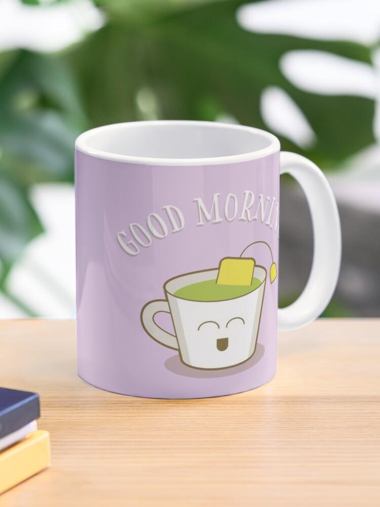 Good Morning Green Tea Lover Mug By Designminds Redbubble