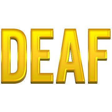 Deaf Golden Version by desexperiencia