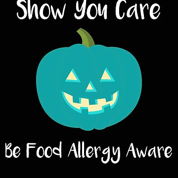 Teal Pumpkin Show You Care Food Safety by stacyanne324