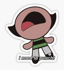 "Powerpuff Girls Buttercup - ""i need to punch!"" scream Sticker"